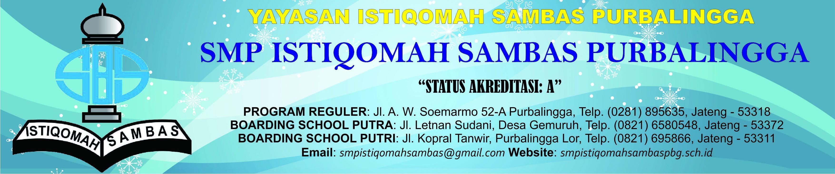 SMP ISTIQOMAH SAMBAS PURBALINGGA